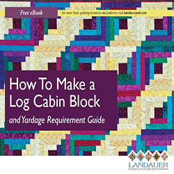Log Cabin Quilt Block Guide Shows How To Make the Log Cabin Block PLUS Yardage Guidelines Chart