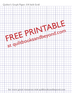 Quilt Patterns On Graph Paper : Free Printable Resource: Quilter s Graph Paper with 1/4 inch grid - Quilt Books & Beyond