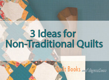 Non Traditional Quilts