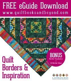 Free Quilt Borders & Inspiration eGuide Download
